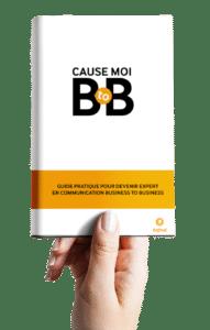 Petite guide de survie pour devenir expert en communication BtoB